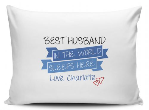 Personalised Best Husband In The World Sleeps Here Pillow Case